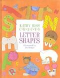 Kathy Ross Crafts Letter Shapes