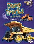 Dump Trucks on the Move (Lightning Bolt Books Vroom-Vroom)