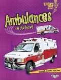 Ambulances on the Move (Lightning Bolt Books Vroom-Vroom)