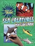 Sea Creatures You Can Draw (Ready, Set, Draw!)