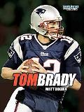 Tom Brady (Sports Heroes and Legends)