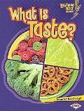 What Is Taste? (Lightning Bolt Books- Your Amazing Senses)
