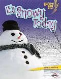 It's Snowy Today (Lightning Bolt Books - What's the Weather Like?)