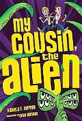 My Cousin, the Alien (Alien Agent)
