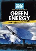 Green Energy: Saving the Planet or Wasted Effort? (USA Today's Debate: Voices and Perspectives)