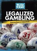 Legalized Gambling: Revenue Boom or Social Bust? (USA Today's Debate: Voices and Perspectives)