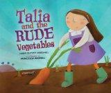 Talia and the Rude Vegetables (High Holidays)