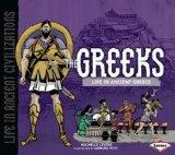 Greeks (Life in Ancient Civilizations)