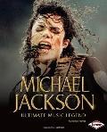 Michael Jackson: Ultimate Music Legend (Gateway Biographies)