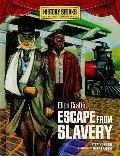 Ellen Craft's Escape from Slavery