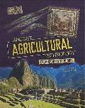 Ancient Agricultural Technology: Making Food With Plows and Irrigation (Technology in Ancien...