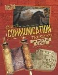 Ancient Communication Technology: Sharing Information With Scrolls and Smoke Signals (Techno...