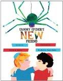Sammy Spider's New Friend (Kar-Ben Favorites) (Sammy Spider's First Books)