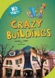 Crazy Buildings (No Way!)