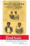 Dred Scott Person Or Property?