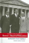 Brown v. Board of Education Separate But Equal?