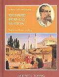 Richard Francis Burton Explorer, Scholar, Spy