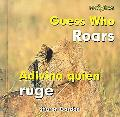 Guess Who Roars/ Adivina Quien Ruge