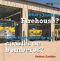 What's Inside a Firehouse?/ Que Hay Dentro De Un Cuartel De Bomberos? Que Hay Dentro De Un C...