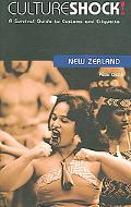 Culture Shock! New Zealand A Survival Guide to Customs and Etiquette