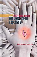 Drug Abuse and Society