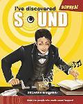 I've Discovered Sound