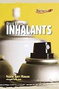 Inhalants (Benchmark Rockets: Drug Facts)