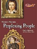 Perplexing People (Benchmark Rockets; History's Mysteries)