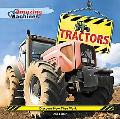 Tractors (Amazing Machines)