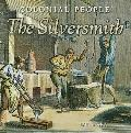 The Silversmith (Colonial People)