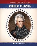 Andrew Jackson (Presidents and Their Times)
