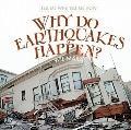 How Do Earthquakes Happen?