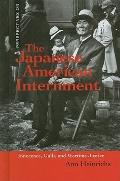 Japanese-American Internment : Innocence, Guilt, and Wartime Justice