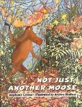 Not Just Another Moose