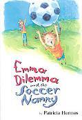 Emma Dilemma and the Soccer Nanny