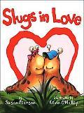 Slugs in Love