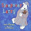 Sleepover Larry