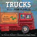 Trucks Whizz! Zoom! Rumble!
