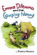 Emma Dilemma and the Camping Nanny