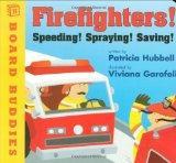Firefighters: Speeding! Spraying! Saving! (Board Buddies)