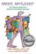Meet Monster : Six Stories about the World's Friendliest Monster