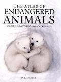 Atlas of Endangered Animals : Wildlife under Threat Around the World