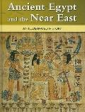 Ancient Egypt and the Near East : An Illustrated History