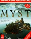 Myst: Revised and Expanded Edition: The Official Strategy Guide (Prima's Secrets of the Game...