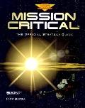 Mission Critical: The Official Strategy Guide