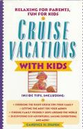 Cruise Vacations With Kids