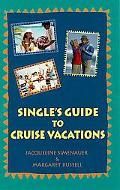 Single's Guide to Cruise Vacations - Jacqueline Simenauer - Paperback