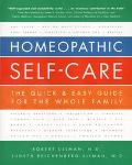 Homeopathic Self-Care The Quick and Easy Guide for the Whole Family