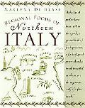 Regional Foods of Northern Italy: Recipes and Remembrances - Marlena de Blasi - Hardcover