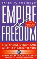 Empire of Freedom: The Amway Story and What It Means to You - James W. Robinson - Paperback ...